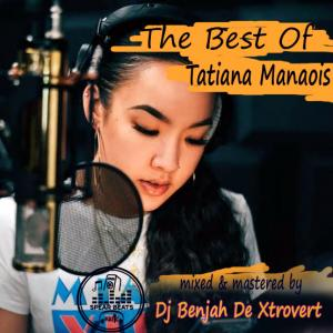 The Best Of Tatiana Manaois (Passion Mixtune)